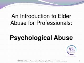 An Introduction to Elder Abuse for Professionals: Psychological Abuse