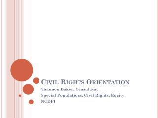 Civil Rights Orientation