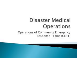 Disaster Medical Operations