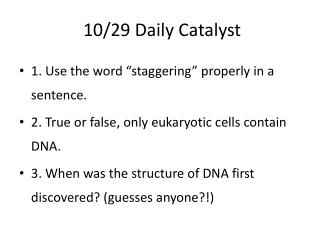 10/29  Daily Catalyst