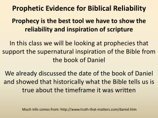 Prophecy is the best tool we have to show the reliability and inspiration of scripture