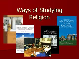 Ways of Studying Religion