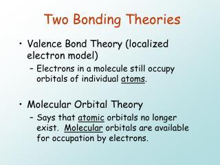 Two Bonding Theories