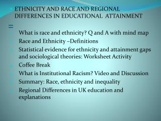 ETHNICITY AND RACE AND REGIONAL DIFFERENCES IN EDUCATIONAL  ATTAINMENT
