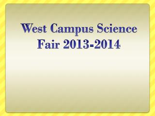 West Campus Science Fair 2013-2014