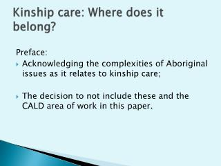 Kinship care: Where does it belong?