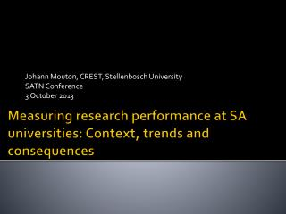 Measuring research performance at SA universities: Context, trends and consequences