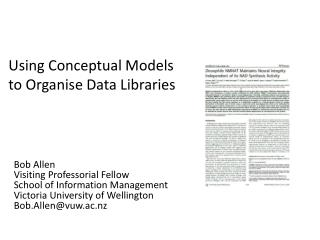 Using Conceptual Models to  Organise  Data Libraries