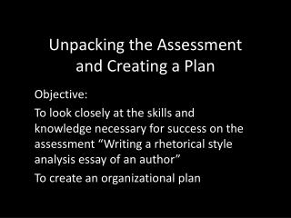 Unpacking the Assessment  and Creating a Plan