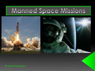 Manned Space Missions