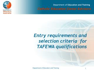 Entry requirements and selection criteria for TAFEWA ...