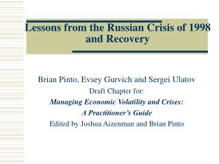 Lessons from the Russian Crisis of 1998 and Recovery