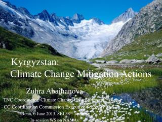 Kyrgyzstan:  Climate Change Mitigation Actions