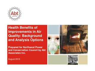 Health Benefits of Improvements in Air Quality: Background and Analysis Options