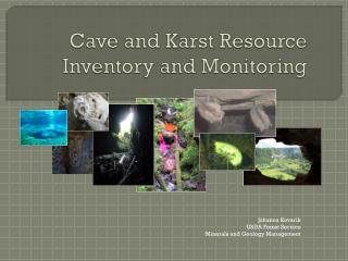 Cave and Karst Resource Inventory and Monitoring