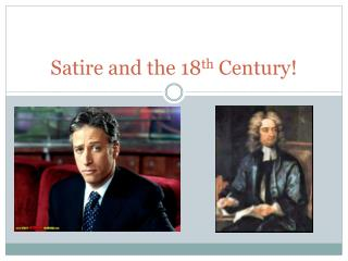Satire and the 18 th  Century!