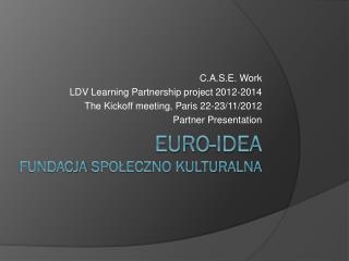 Euro-Idea Fundacja Społeczno Kulturalna