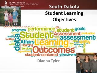 South Dakota  Student Learning  Objectives
