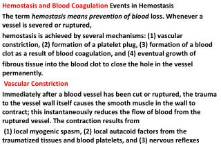 Hemostasis  and Blood Coagulation  Events in  Hemostasis
