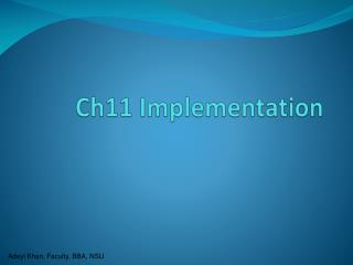 Ch11 Implementation