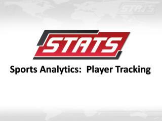 Sports Analytics: Player Tracking