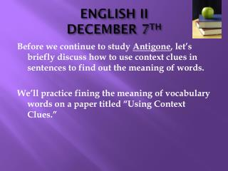 ENGLISH II DECEMBER 7 TH