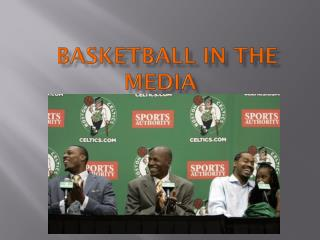 Basketball in the Media