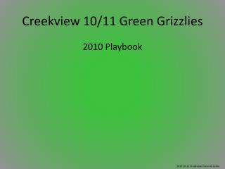 Creekview 10/11 Green Grizzlies