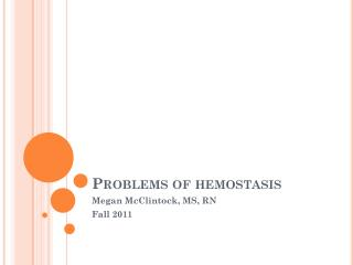 Problems of  hemostasis