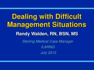 Dealing with Difficult Management Situations