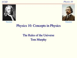 Physics 10: Concepts in Physics