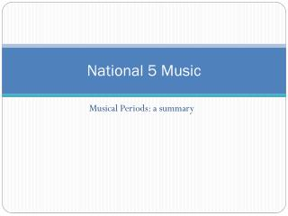 National 5 Music