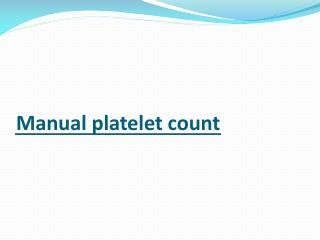 Manual platelet count