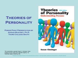 Theories of Personality Power Point Presentation by Avidan Milevsky, Ph.D. Touro College South
