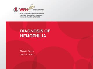 Diagnosis of Hemophilia
