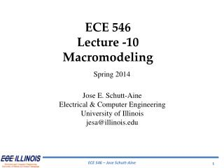 ECE  546 Lecture -10 Macromodeling