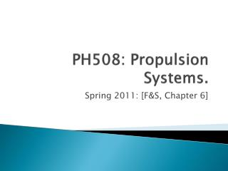PH508: Propulsion Systems.