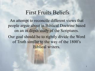 First Fruits Beliefs