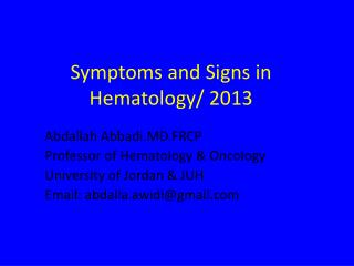 Symptoms and Signs in Hematology/ 2013