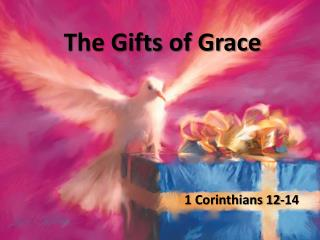 The Gifts of Grace