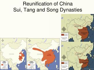 Reunification of China Sui, Tang and Song Dynasties