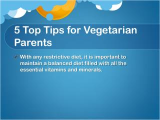 5  Top Tips for Vegetarian Parents