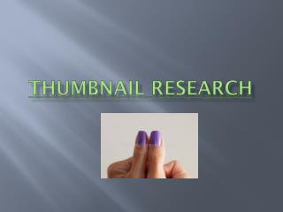 Thumbnail Research