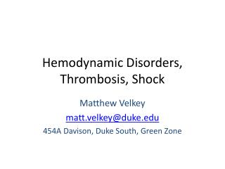 Hemodynamic Disorders, Thrombosis, Shock
