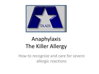 Anaphylaxis The Killer Allergy