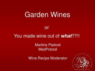 Garden Wines