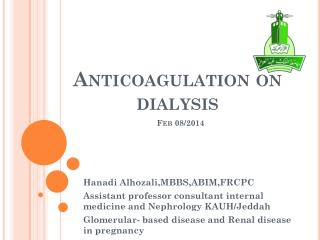 Anticoagulation on dialysis Feb 08/2014