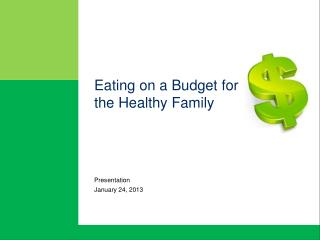 Eating on a Budget for  the Healthy Family