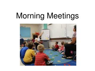Morning Meetings