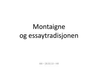 Montaigne og essaytradisjonen